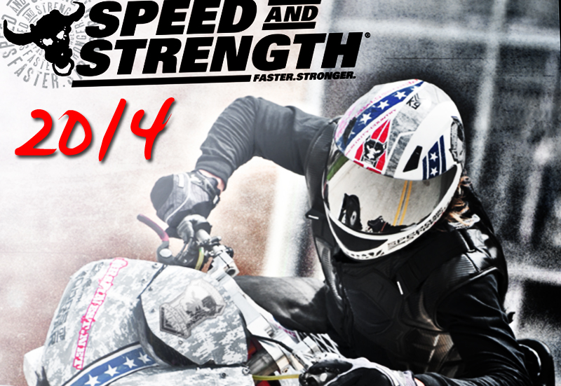 Speed and Strength 2014 Collection!